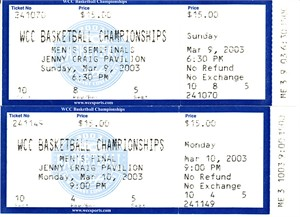 2003 West Coast Conference Basketball Tournament semifinal & final full tickets (San Diego wins)