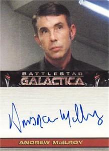 Andrew McIlroy Battlestar Galactica certified autograph card