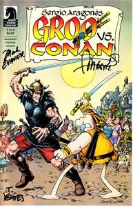 Sergio Aragones Mark Evanier Thomas Yeates autographed Groo vs. Conan comic book