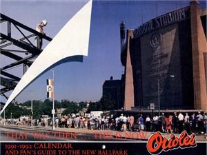 Baltimore Orioles 1991-1992 Memorial Stadium & Camden Yards calendar (Jim Palmer Cal Ripken Frank Robinson)