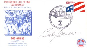 Bob Griese autographed Miami Dolphins 1990 Pro Football Hall of Fame cachet envelope