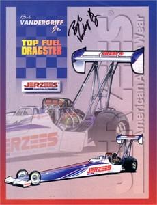 Bob Vandergriff Jr. autographed 8 1/2 x 11 NHRA Top Fuel photo card