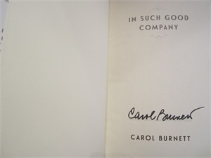 Carol Burnett autographed In Such Good Company hardcover book