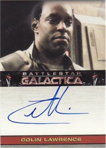 Colin Lawrence Battlestar Galactica certified autograph card