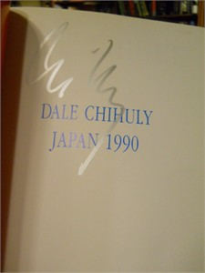 Dale Chihuly autographed Japan 1990 softcover book