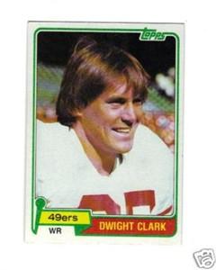 Dwight Clark 49ers 1981 Topps Rookie Card NrMt-Mt