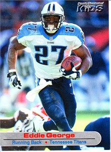 Eddie George 2001 Sports Illustrated for Kids card