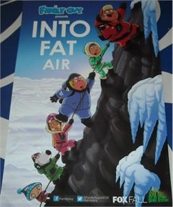Family Guy Into Fat Air 2012 Comic-Con mini 11x17 Fox promo poster