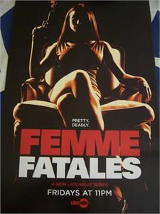 Femme Fatales Cinemax 2011 Comic-Con promo poster MINT