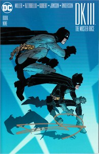 Frank Miller autographed Dark Knight DK III issue #9 2017 Comic-Con exclusive comic book