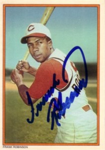 Frank Robinson autographed Cincinnati Reds 1985 Topps Circle K All Time Home Run Kings card