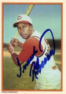 Frank Robinson autographed Cincinnati Reds 1985 Topps Circle K All Time Home Run Kings card
