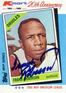 Frank Robinson autographed 1982 Topps Kmart MVP series card