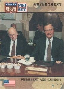 George H.W. Bush & Dick Cheney 1990 Pro Set Desert Storm card