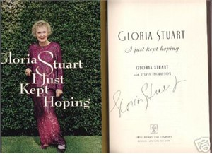 Gloria Stuart (Titanic) autographed I Just Kept Hoping hardcover book