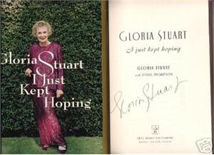 Gloria Stuart (Titanic) autographed I Just Kept Hoping hardcover book