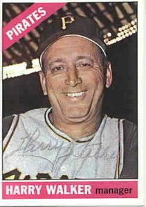 Harry (The Hat) Walker autographed Pittsburgh Pirates 1966 Topps card