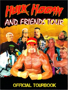 Hulk Hogan and Friends 2011 tour pro wrestling program (Brutus Beefcake Hacksaw Jim Duggan Greg The Hammer Valentine)
