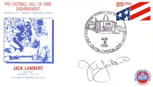 Jack Lambert autographed Pittsburgh Steelers 1990 Pro Football Hall of Fame cachet