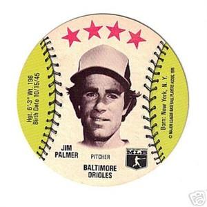 Jim Palmer Baltimore Orioles 1976 MSA disc