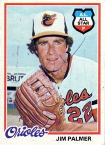 Jim Palmer autographed Baltimore Orioles 1978 Topps card