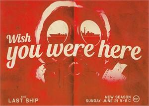 The Last Ship 2015 Comic-Con Wish You Were Here promo 5x7 postcard