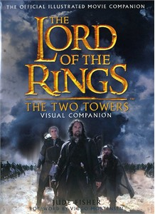 The Lord of the Rings The Two Towers Visual Companion hardcover book