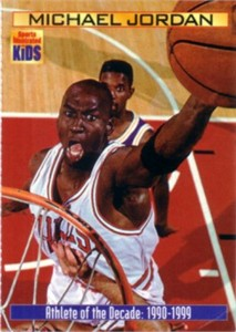 Michael Jordan 2000 Sports Illustrated for Kids card (Athlete of the Decade)