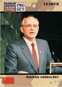 Mikhail Gorbachev 1991 Pro Set Desert Storm card