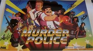 Murder Police cast autographed 2013 Comic-Con poster (Peter Atencio Phil LaMarr Justina Machado Will Sasso)