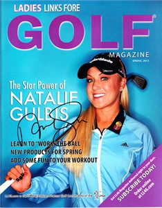 Natalie Gulbis autographed 2013 Ladies Links Fore Golf magazine