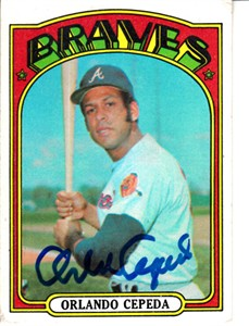 Orlando Cepeda autographed Atlanta Braves 1972 Topps card (MLB authenticated)
