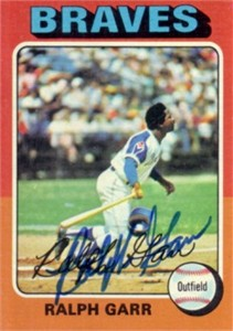 Ralph Garr autographed Atlanta Braves 1975 Topps card