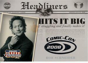 Rob Schneider 2008 Donruss Americana 2 Comic-Con exclusive promo card