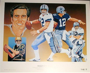 Roger Staubach autographed Dallas Cowboys lithograph by Vernon Wells #311/750
