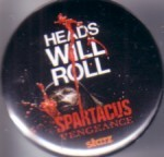 Spartacus Vengeance 2011 Comic-Con promo button or pin