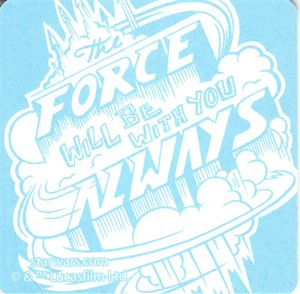 Star Wars The Force Will Be With You Always 2014 Comic-Con coaster