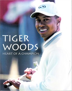 Tiger Woods Heart of a Champion softcover book