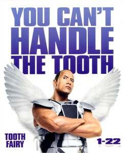 Tooth Fairy movie promo sign (The Rock)