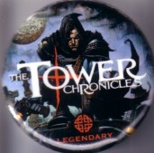 The Tower Chronicles 2011 Comic-Con promo button or pin
