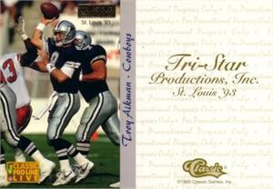 Troy Aikman 1993 Pro Line St. Louis Tri-Star promo card