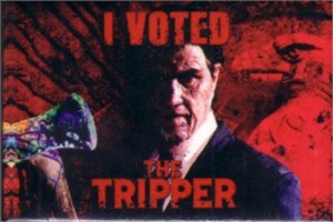 The Tripper movie promo button or pin