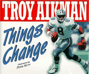 Troy Aikman Things Change hardcover children's book