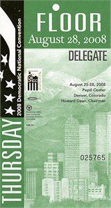 2008 Democratic National Convention (DNC) Delegate credential or pass