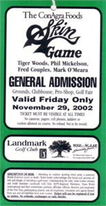 2002 Skins Game ticket (Tiger Woods Phil Mickelson Fred Couples Mark O'Meara)