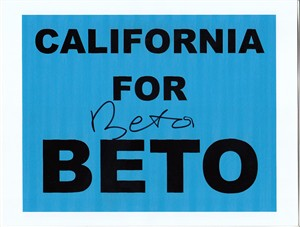 Beto O'Rourke autographed California for Beto campaign sign