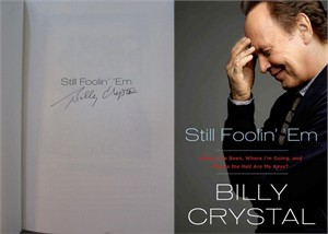 Billy Crystal autographed Still Foolin' 'Em first edition hardcover book