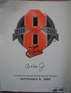 Cal Ripken autographed Baltimore Orioles 2131 Consecutive Games commemorative poster