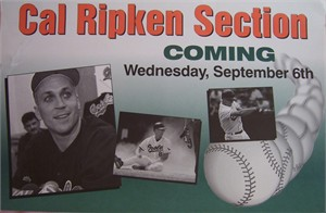 Cal Ripken 1995 Washington Times Cal Ripken Section Coming promotional sign
