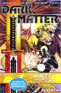 Cast autographed Dark Matter Volume 1 Rebirth Dark Horse comic book (Alex Mallari Jr. Melissa O'Neil Anthony Lemke Jodelle Ferland)
